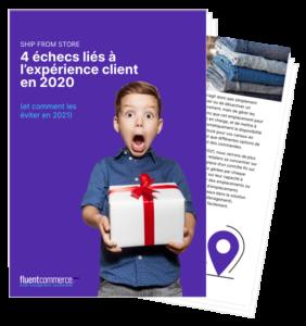 Ship from Store : 4 échecs liés à l'expérience client en 2020