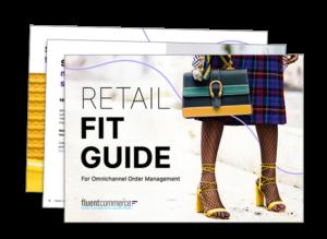 Retail Fit Guide for Omnichannel Order Management - Apparel