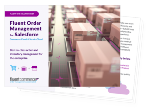 Fluent Order Management for Salesforce